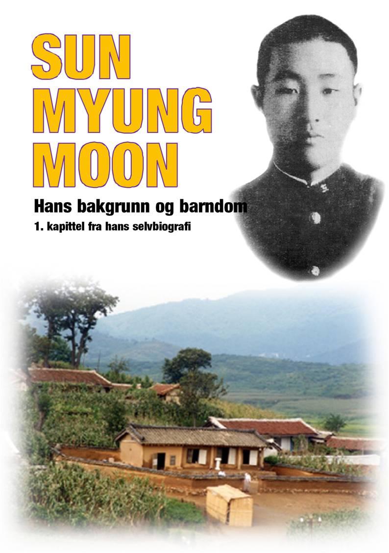 Sun Myung Moons bakgrunn og barndom